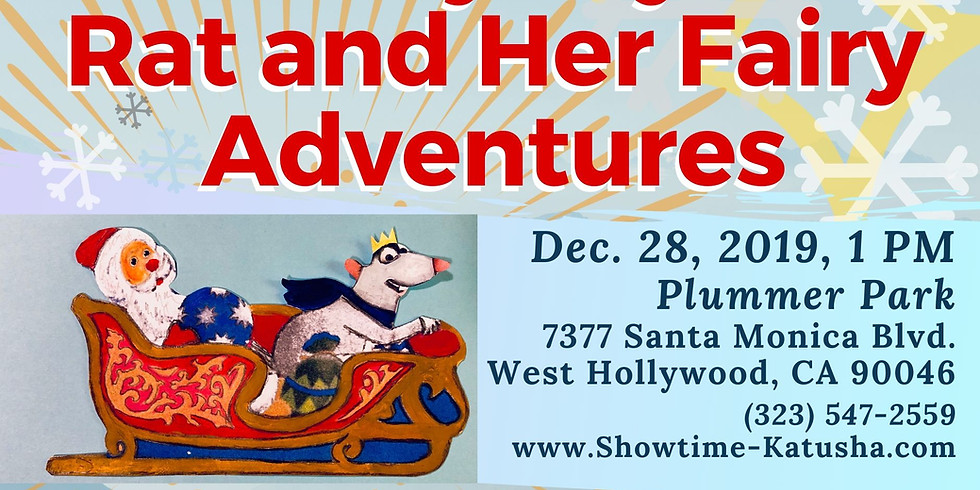 New Year Show, Her Majesty the Rat and Her Fairy Adventures