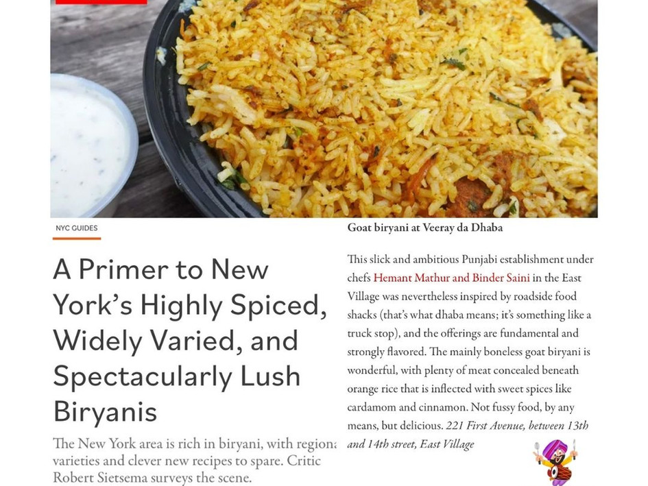 A Primer to New York's Highly Spiced, Widely Varied, and Spectacularly Lush Biryanis