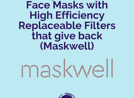 (SOCIETY) Ep 041 - Face Masks with High Efficiency Replaceable Filters that give back (Maskwell)