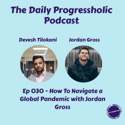 (SOCIETY) Ep 030 - How To Navigate a Global Pandemic with Jordan Gross