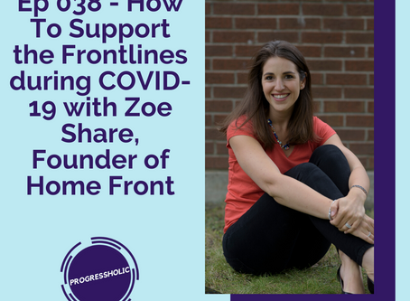 (SOCIETY) Ep 038 - How To Support the Frontlines During COVID-19 with Zoe Share