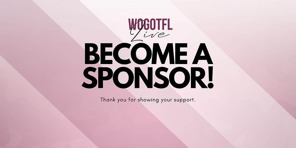 WOGOTFL Live Sponsor Opportunity