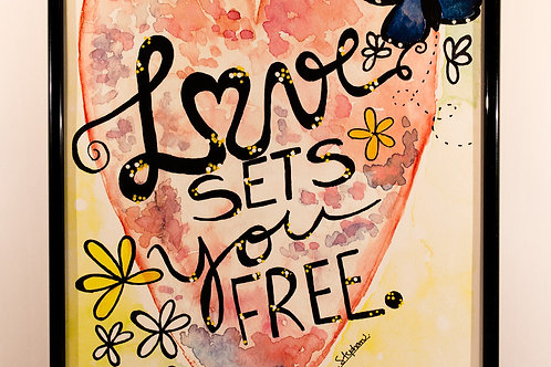 Love sets you free!