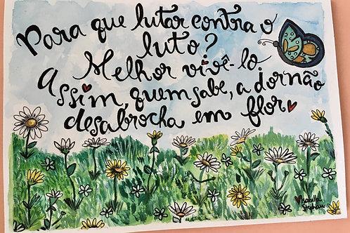 Dor em Flor!