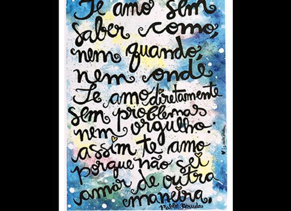 Te amo, de Neruda.
