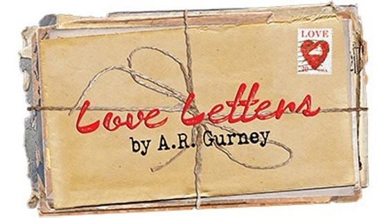 Love Letters a Pulitzer Prize nominee play by A. R. Gurney