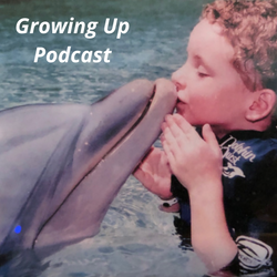 Growing Up Podcast copy