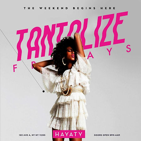 TANTALIZE FRIDAY'S