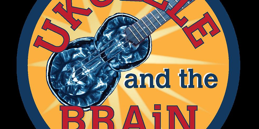 Ukulele and the Brain - Danielle Scott