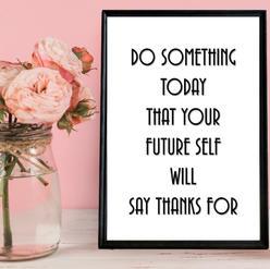 5. Do Something Today