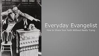 7-19-2020 Everyday Evangelist.jpg