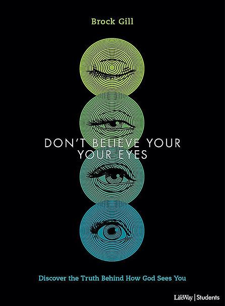 Brock Gill Don't Believe Your Eyes.jpg