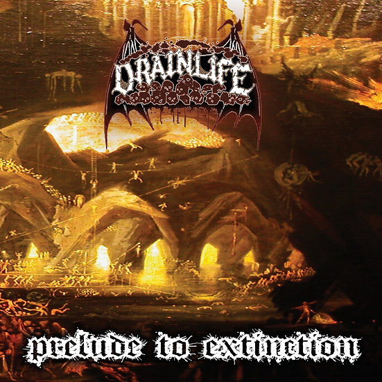 Drain Life - Prelude to Extinction (digipack)