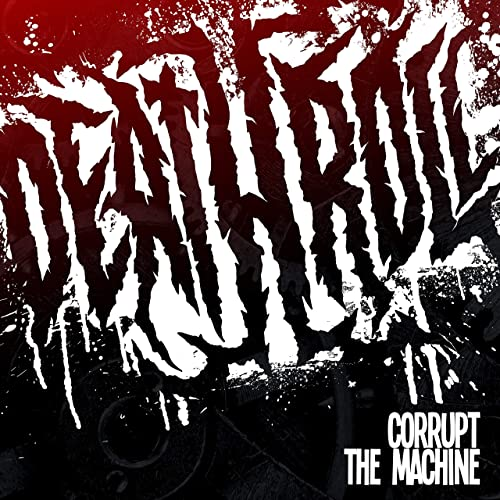 Deathroll - Corrupt the machine