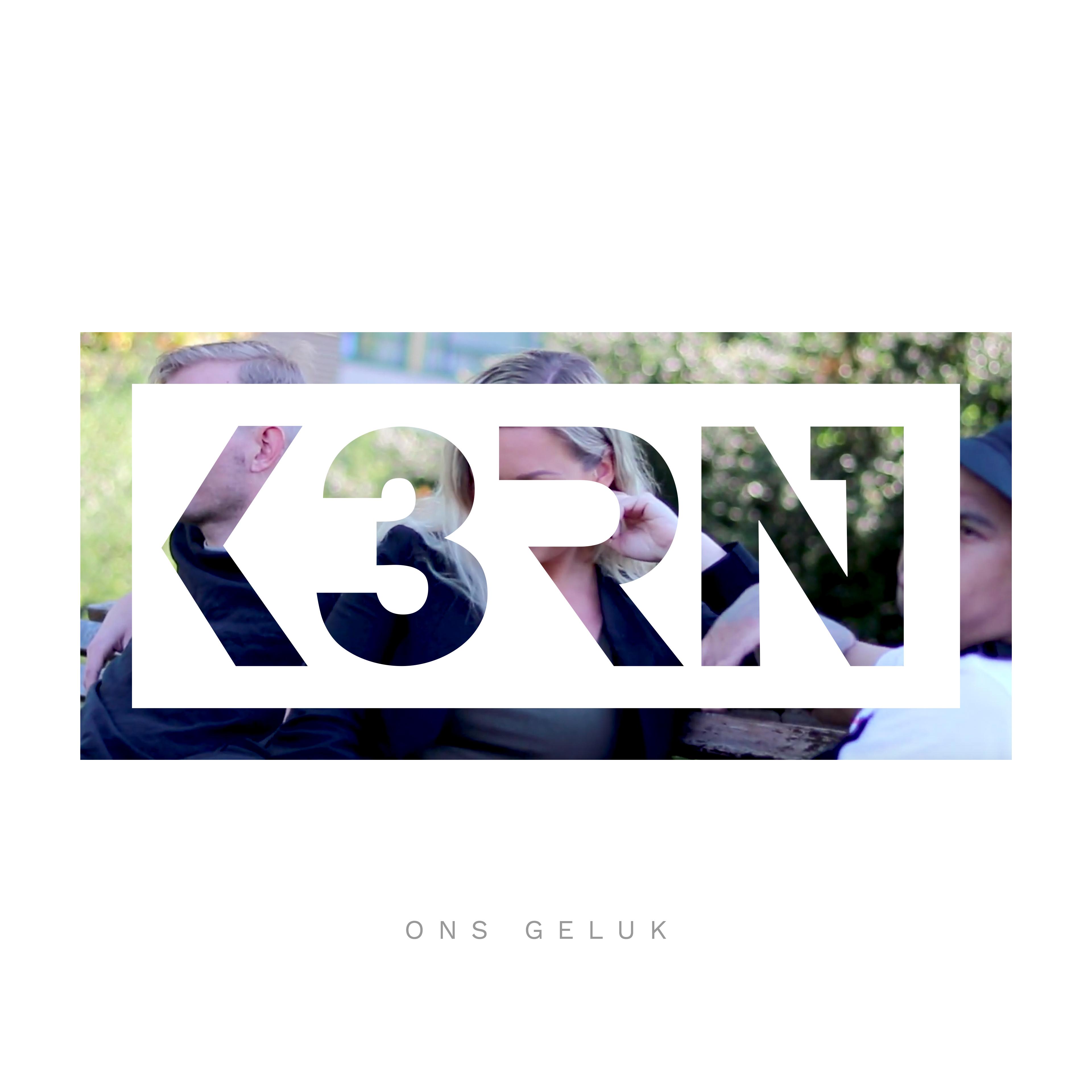 K3RN - Ons Geluk