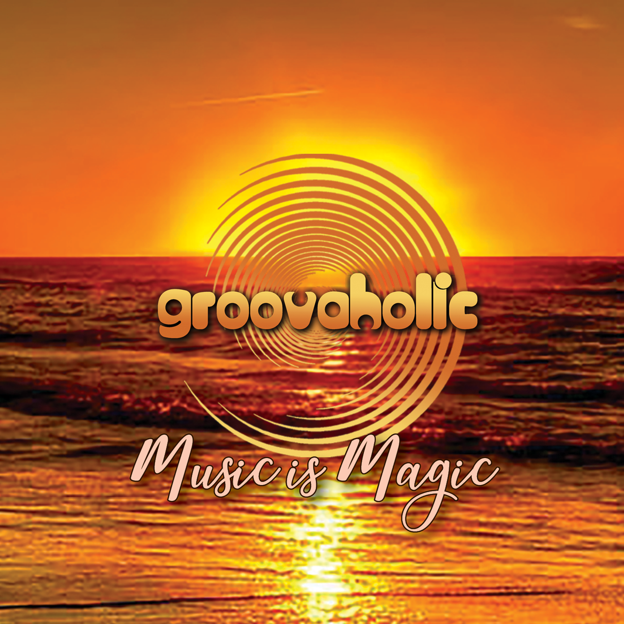 Groovaholic - Music is Magic