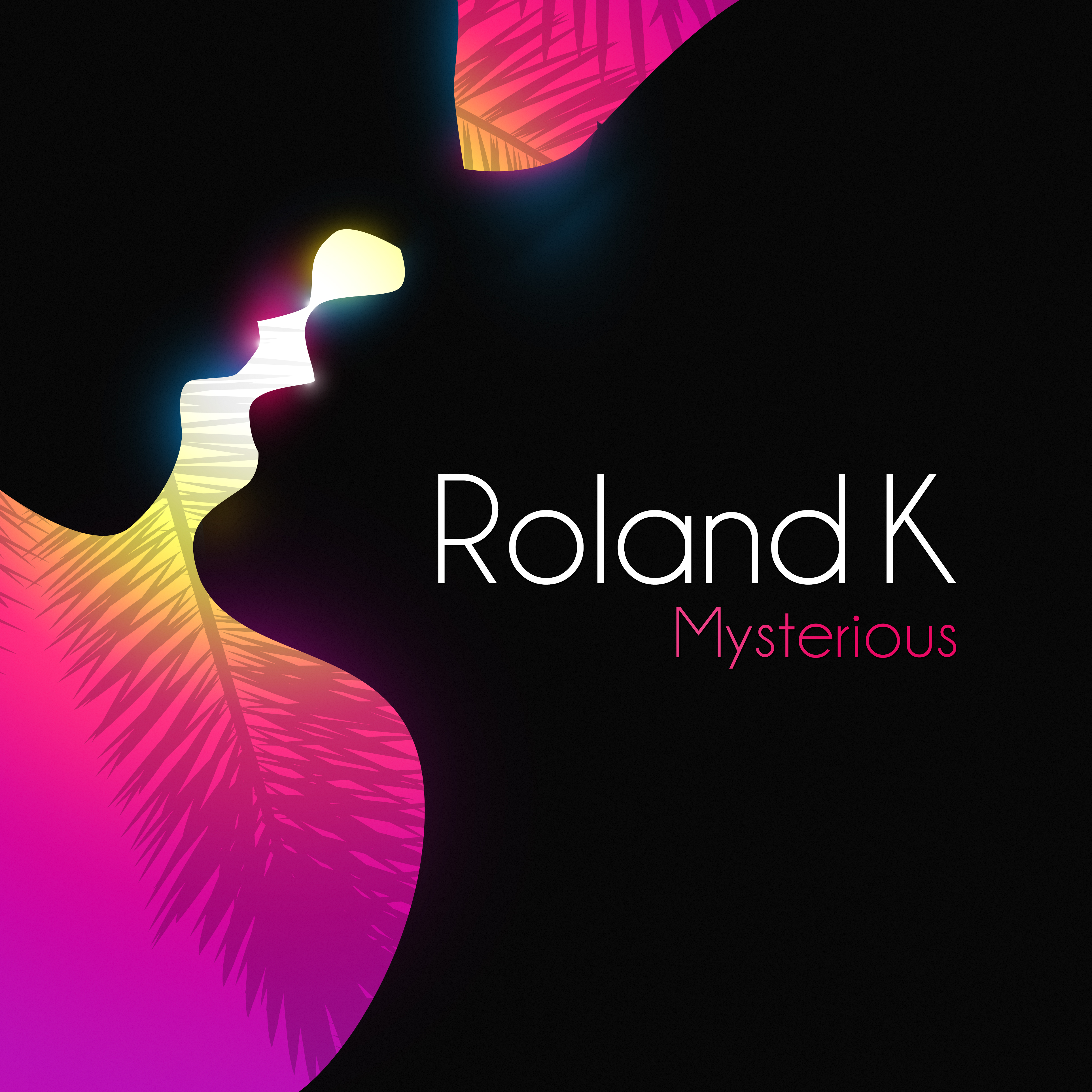 Roland K - Mysterious