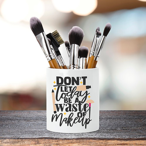 Don't waste your makeup