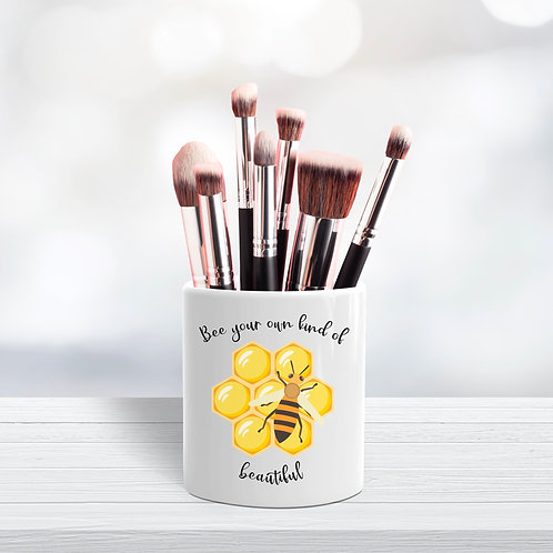 Bee your own kind of beautiful
