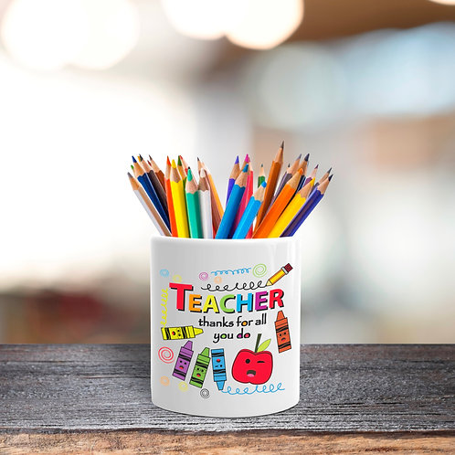 Teachers thanks stationery pot