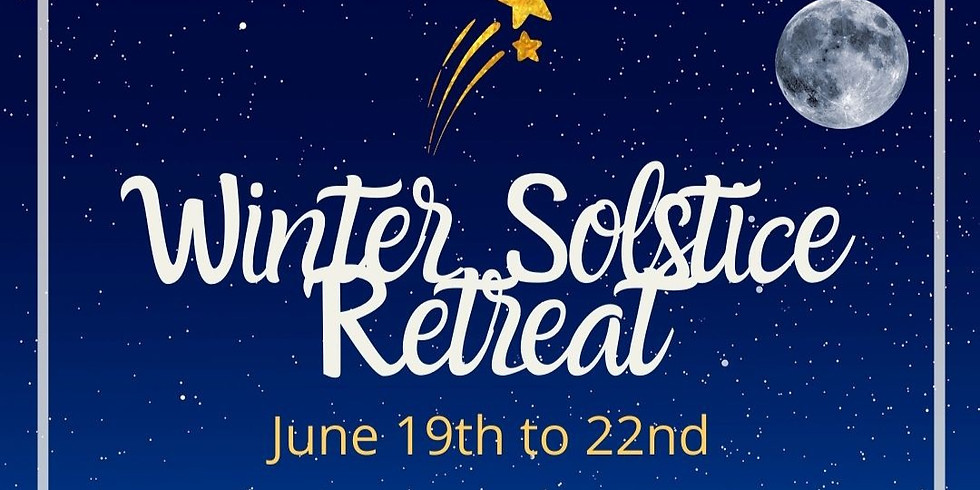 Winter Solstice Retreat, 4-days / 3-nights