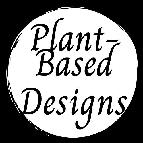 Plant-Based Designs