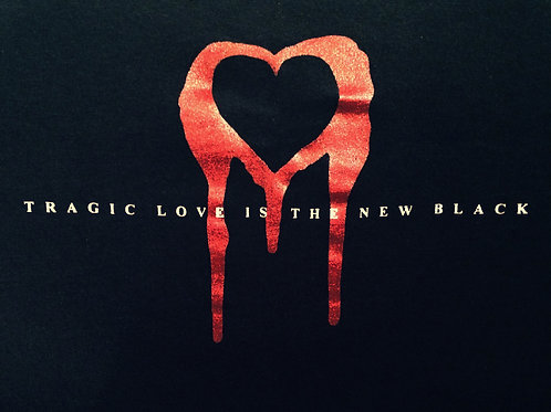 Tragic Love Is The New Black - Bleeding Heart Red
