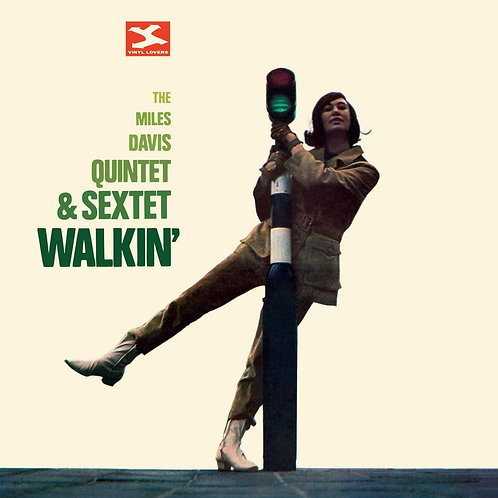 Miles Davis Quintet & Sextet - Walkin' LP Released 29/11/19
