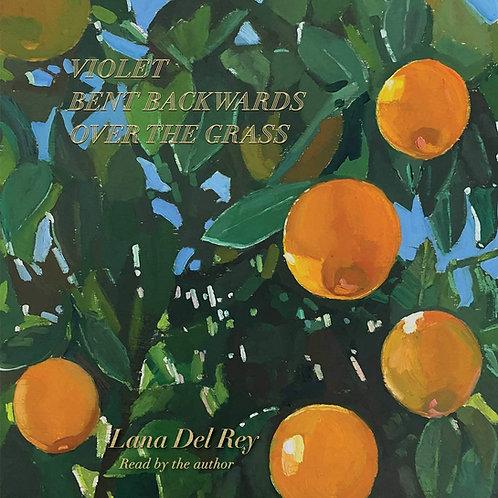 Lana Del Rey - Violet Bent Backwards Over The Grass LP Released 02/10/20