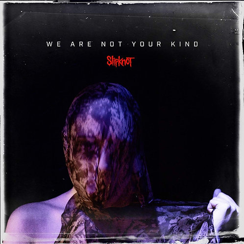 Slipknot - We Are Not Your Kind CD Released 09/08/19