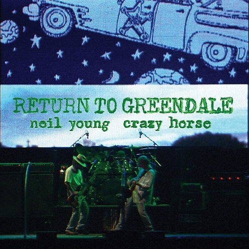 Neil Young & Crazy Horse - Return To Greendale CD Released 06/11/20