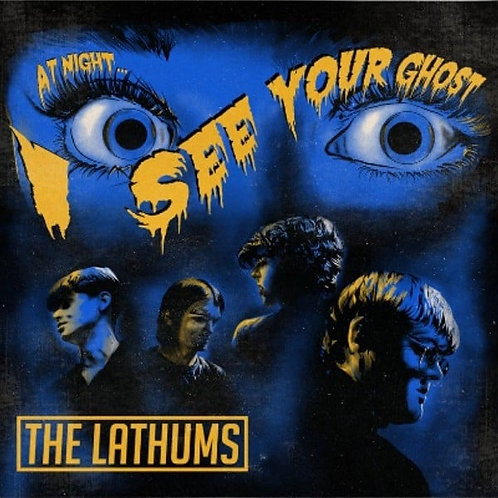 """The Lathums - I See Your Ghost 7"""" Released 08/01/21"""