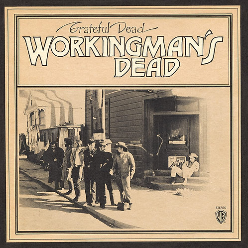 Grateful Dead - Workingman's Dead LP Released 10/07/20