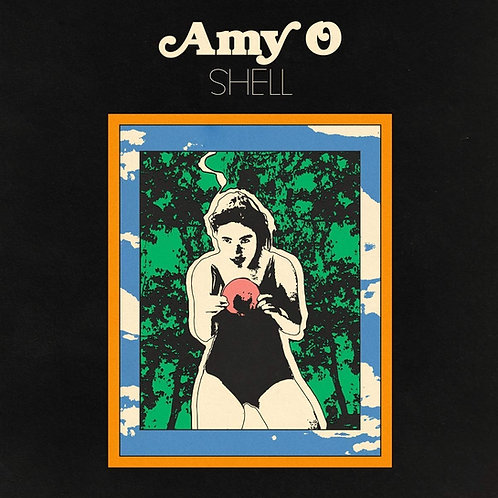 Amy O - Shell CD Released 25/10/19