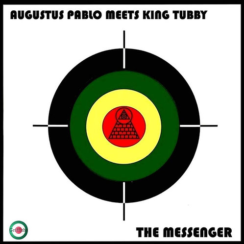 Augustus Pablo - Meets King Tubby - The Messenger LP Released 23/08/19