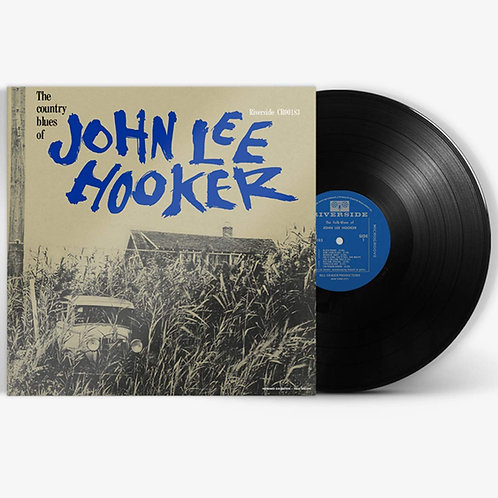 John Lee Hooker - The Country Blues Of John Lee Hooker LP Released 18/10/19