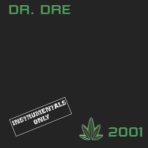 Dr. Dre - 2001 - Instrumentals LP Released 15/11/19