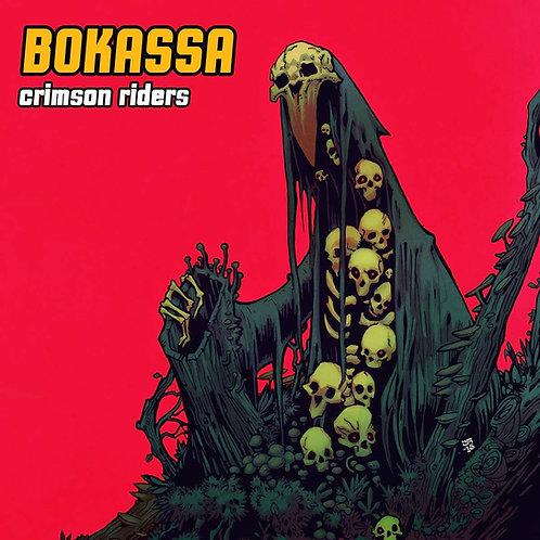 Bokassa - Crimson Riders LP Released 21/06/19