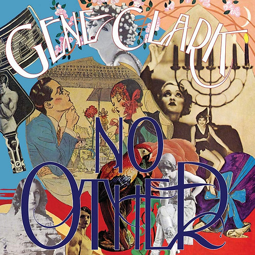 Gene Clark - No Other LP Released 08/11/19