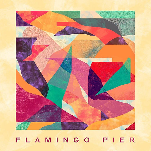 Flamingo Pier - Flamingo Pier LP Released 18/06/21