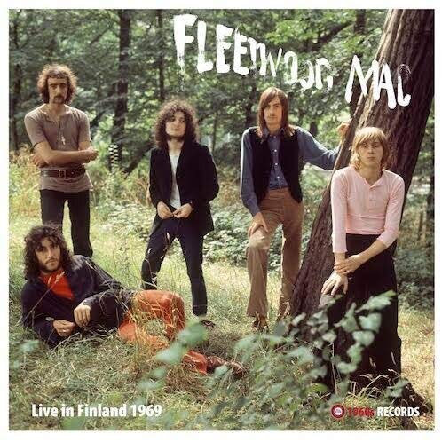 Fleetwood Mac - Live In Finland 1969 LP Released 07/02/20