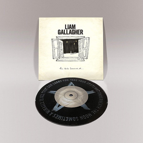 """Liam Gallagher - All You're Dreaming Of 7"""" Single Released 18/12/20"""