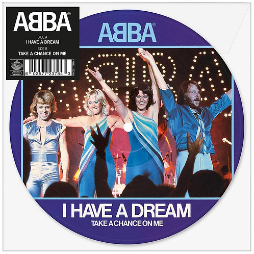 """ABBA I Have A Dream (Picture Disc) 7"""" Released 14/06/19"""