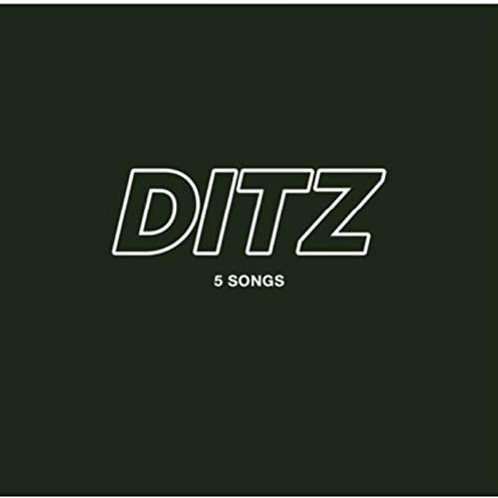 Ditz - 5 Songs EP Released 17/07/20