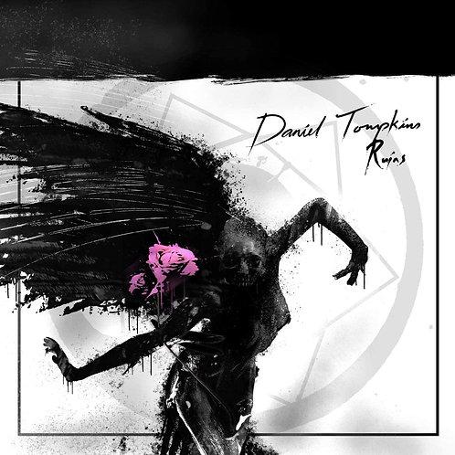 Daniel Tompkins - Ruins Vinyl LP Released 14/05/21