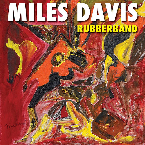 Miles Davis - Rubberband CD Released 06/09/19
