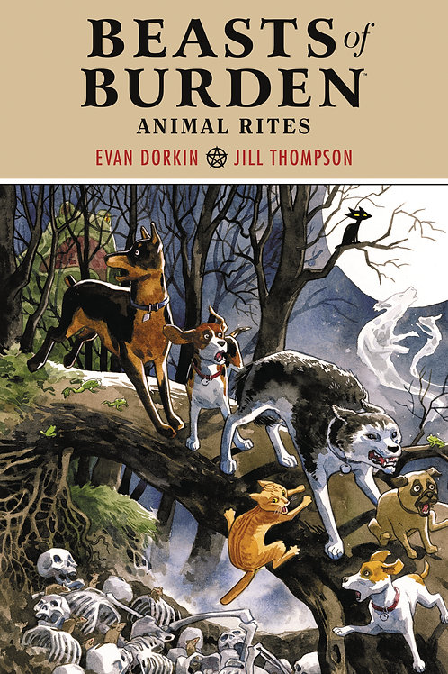 Beasts of Burden Animal Rites [TPB]