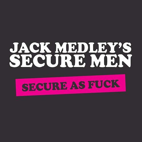 Jack Medley's Secure Men - Secure As Fuck LP Released 15/11/19