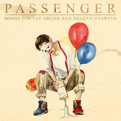 Passenger -Songs For The Drunk And Broken Hearted LP Released 08/01/21