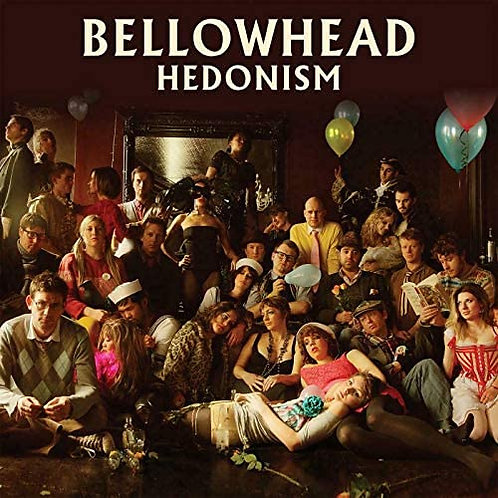 Bellowhead - Hedonism 10th Anniversary Edition Released 20/11/20